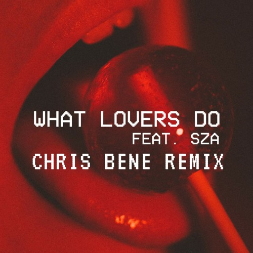 what-lovers-do-song-lyrics