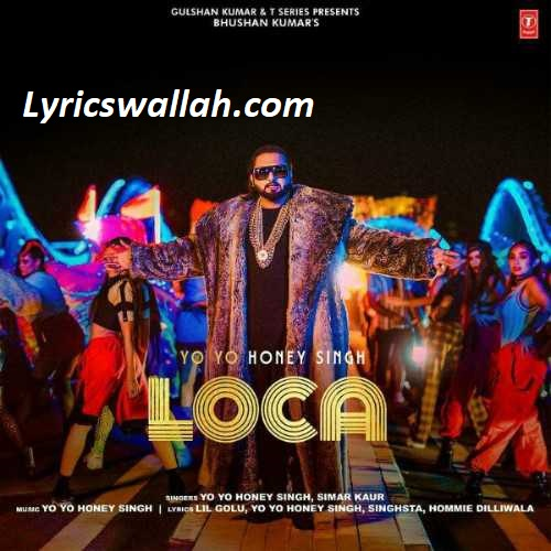 Loca Song Lyrics