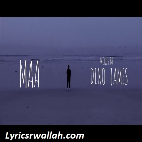 Maa Song Lyrics