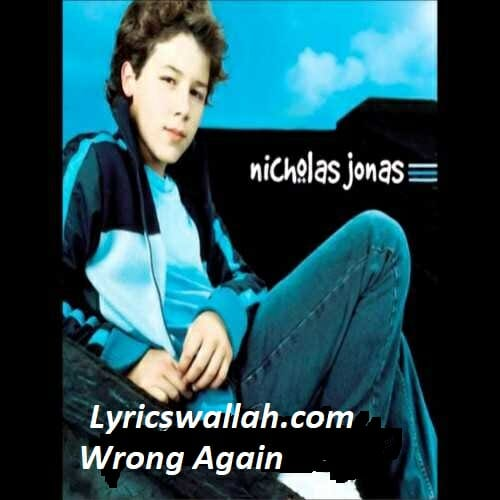Wrong Again Song Lyrics