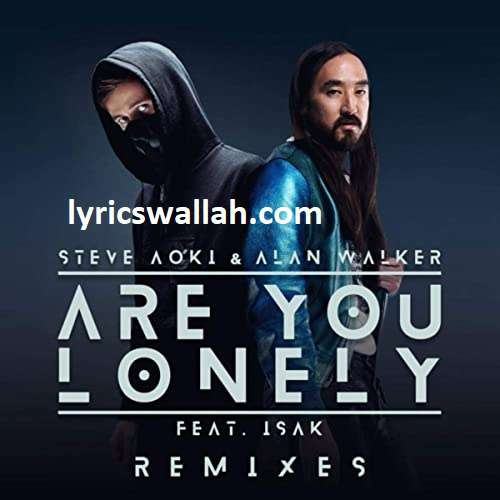 Are You Lonely Song Lyrics